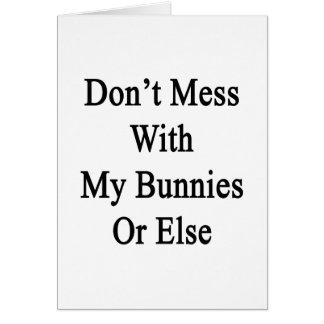 No ensucie con mis conejitos o bien tarjeta de felicitación