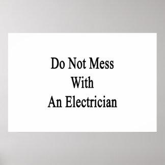 No ensucie con un electricista póster