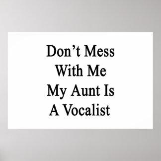 No ensucie conmigo a mi tía Is A Vocalist Póster
