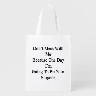 No ensucie conmigo porque un día voy a ser bolsas para la compra