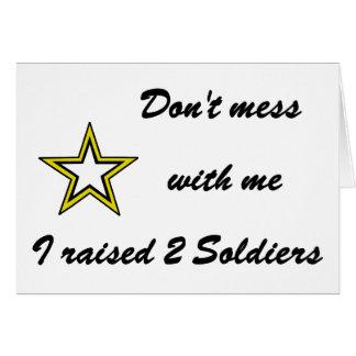 No ensucie conmigo que crié a 2 soldados tarjeta de felicitación