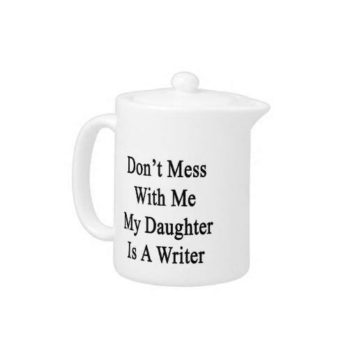 No ensucie conmigo que mi hija es escritor