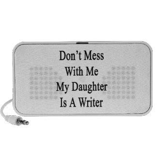 No ensucie conmigo que mi hija es escritor mini altavoz