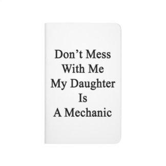No ensucie conmigo que mi hija es mecánico cuadernos