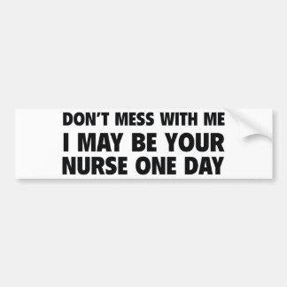 No ensucie conmigo que puedo ser su enfermera un d pegatina de parachoque