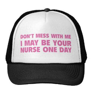No ensucie conmigo que puedo ser su enfermera un d gorros