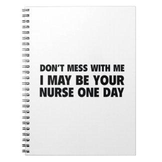 No ensucie conmigo que puedo ser su enfermera un d notebook
