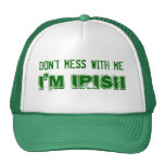 No ensucie conmigo, yo son irlandés gorras de camionero