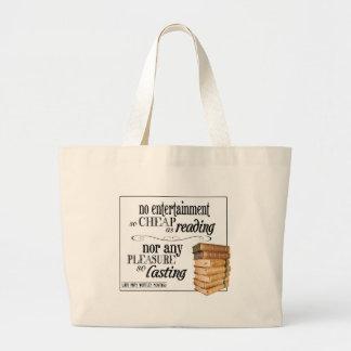 No Entertainment so Cheap as Reading Large Tote Bag
