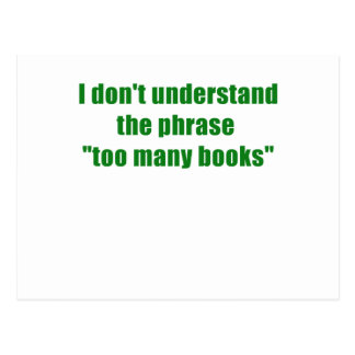 No entiendo la frase demasiados libros postales