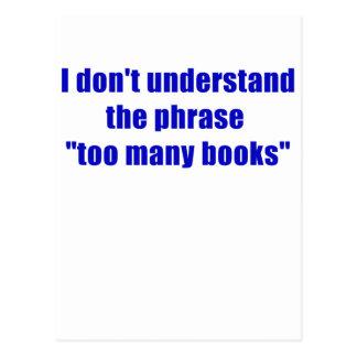 No entiendo la frase demasiados libros tarjeta postal