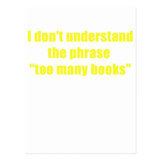 No entiendo la frase demasiados libros tarjetas postales