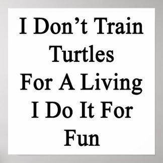 No entreno a las tortugas para una vida que la hag impresiones