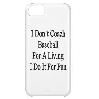 No entreno el béisbol para una vida que la hago pa funda para iPhone 5C