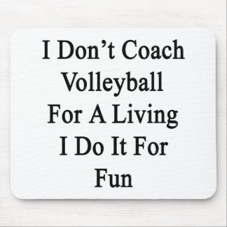 No entreno el voleibol para la vida de A que la ha Tapete De Ratón
