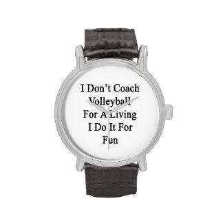 No entreno el voleibol para la vida de A que la Relojes De Pulsera