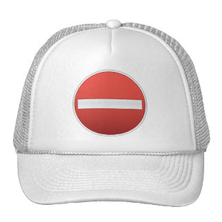 no entry road sign trucker hat
