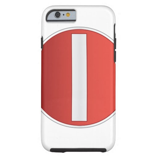 NO ENTRY sign iPhone 6 Case