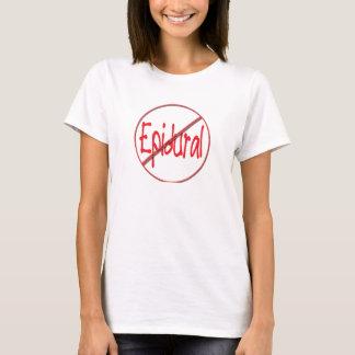 NO Epidural T-Shirt