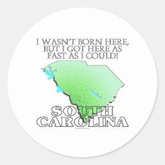 No era aquí nacido… Carolina del Sur Pegatina Redonda
