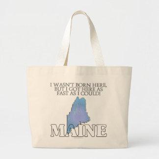 No era aquí nacido… Maine Bolsa Tela Grande