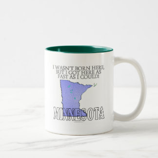 No era aquí nacido… Minnesota Taza Dos Tonos