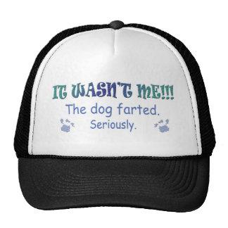 no era yo - el perro farted seriamente gorras de camionero