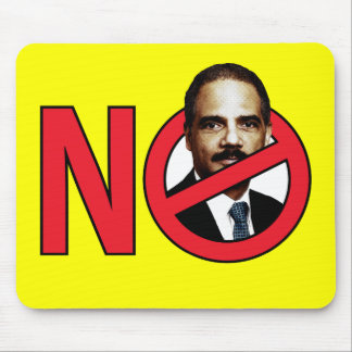No Eric Holder Mouse Pad