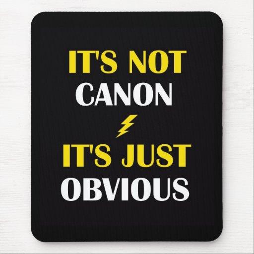 No es Canon - es apenas Mousepad obvio Alfombrilla De Ratón
