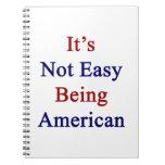 No es el ser fácil americano