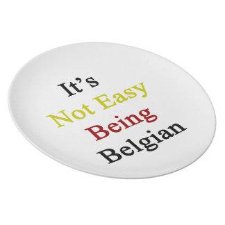 No es el ser fácil belga plato de cena