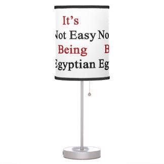 No es el ser fácil egipcio