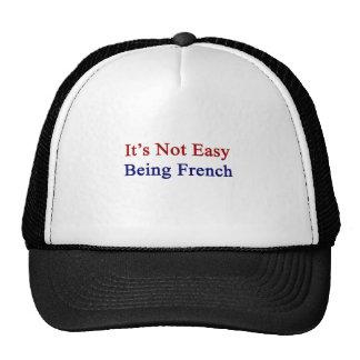 No es el ser fácil francés gorras