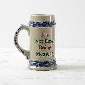 No es el ser fácil mexicano tazas