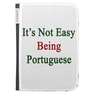No es el ser fácil portugués