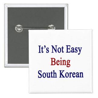 No es el ser fácil surcoreano pin