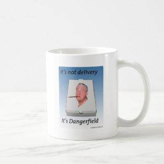 No es entrega que es taza de Dangerfield