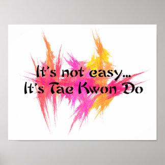 No es fácil - impresión rosada del poster del Taek