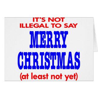 No es ilegal decir Felices Navidad Tarjeta De Felicitación