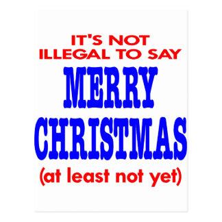 No es ilegal decir Felices Navidad Tarjeta Postal