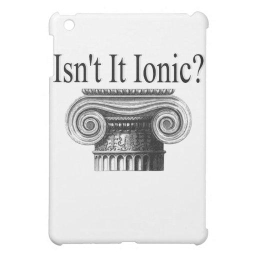 ¿No es iónico?