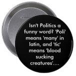 """¿No es la política una palabra divertida? """"Poli"""" s Pin"""