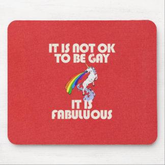 No es muy bien ser gay. Es fabuloso Mousepads