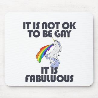 No es muy bien ser gay. Es fabuloso Mouse Pad