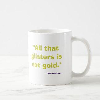 No es oro todo lo que reluce taza básica blanca