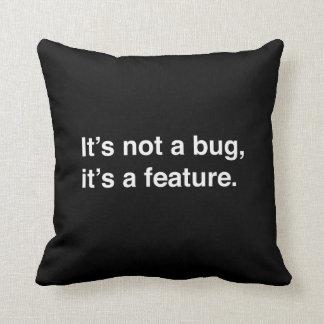 No es un insecto, él es una característica almohada
