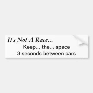 No es una raza… guarda el espacio pegatina para auto