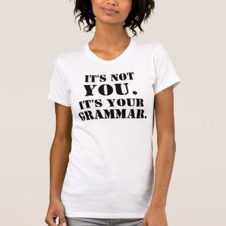 No es usted. Es su gramática. Camiseta Remeras