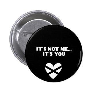 No es yo… Es usted Pin Redondo De 2 Pulgadas