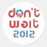 No espere 2012 pegatina redonda